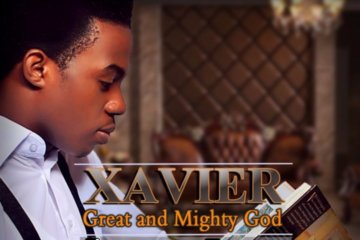 VIDEO: Xavier - Great & Mighty God