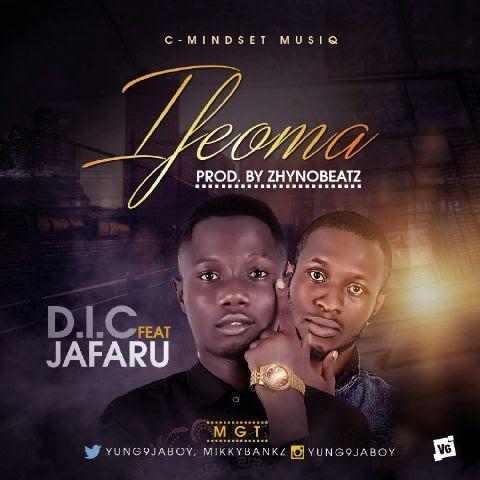 D.I.C - Ifeoma ft. Jafaru