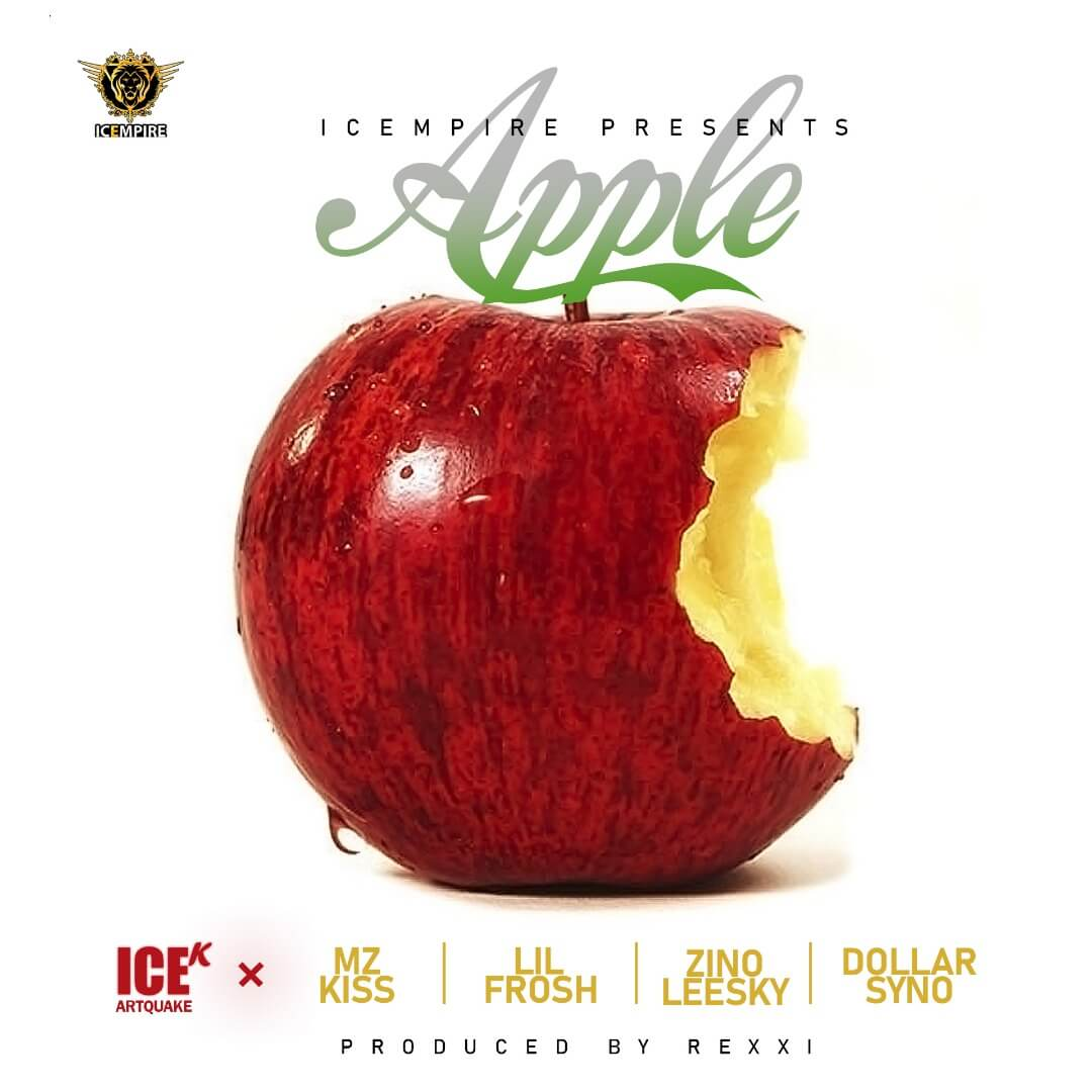 Ice K (ArtQuake) - Apple ft. Mz Kiss, Lil Frosh, Zinoleesky & Dollarsyno