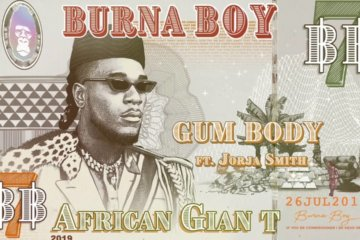 Burna Boy - Gum Body ft. Jorja Smith