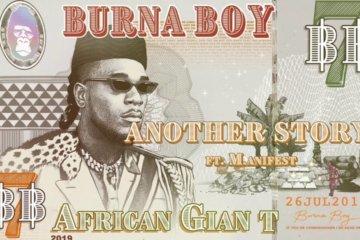 Burna Boy - Another Story ft. M.anifest