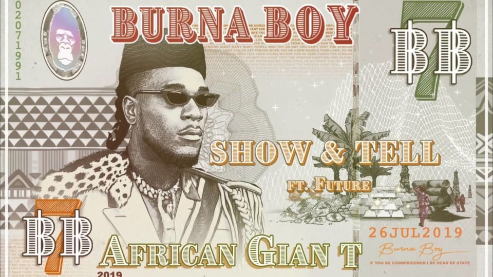 Burna Boy - Show & Tell ft. Future