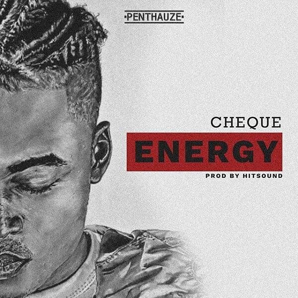Cheque - Energy (Prod. Hitsound)