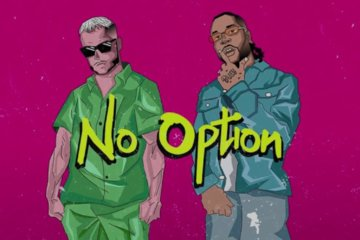 DJ Snake - No Option ft. Burna Boy
