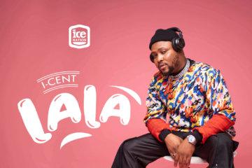 I-Cent – Lala (Prod. AbjosBeat)