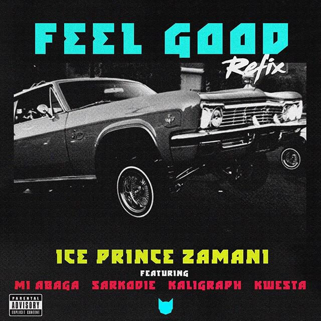 Ice Prince - Feel Good (Remix) ft. M.I Abaga, Sarkodie, Kaligragh Jones & Kwesta