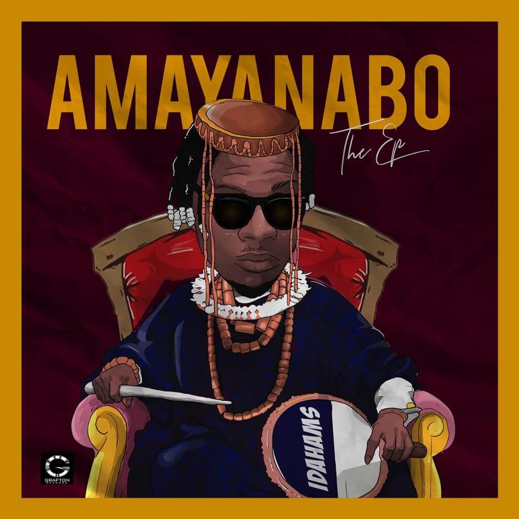Idahams - Amayanabo EP