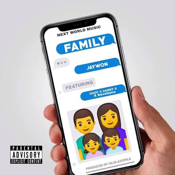 Jaywon - Family ft. Qdot, Danny S & Save Fame