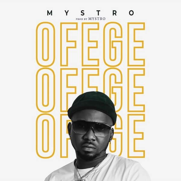 Mystro - Ofege (Prod. Mystro)