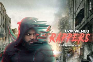 Uzikwendu - Rappers