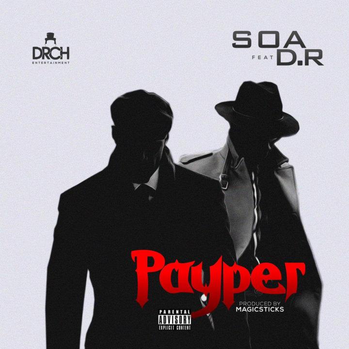 SOA - Payper ft. D.R