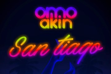 VIDEO: OmoAkin - San Tiago