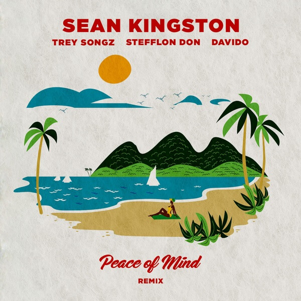 Sean Kingston - Peace Of Mind (Remix) ft. Davido, Stefflon Don & Trey Songz