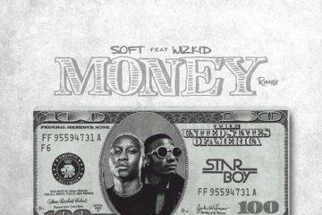 Soft ft. Wizkid - Money (Remix)