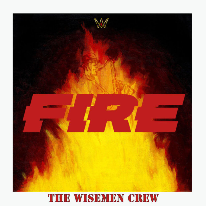 The Wisemen Crew Fire