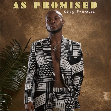 King Promise - As Promised (Album)