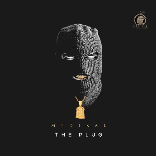 Medikal - The Plug (EP)