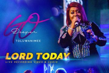 VIDEO: Toluwanimee - Lord Today (LIVE)