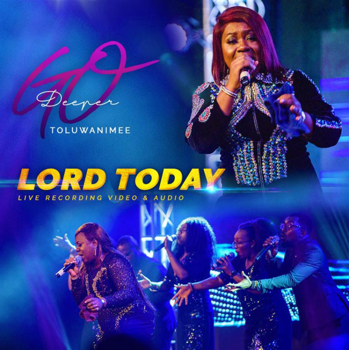 VIDEO: Toluwanimee – Lord Today (LIVE)