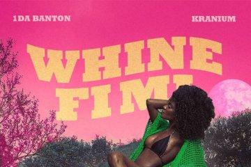 1Da Banton x Kranium - Whine Fi Mi