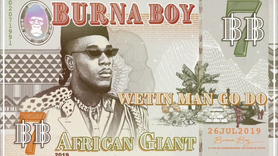 Burna Boy - Wetin Man Go Do