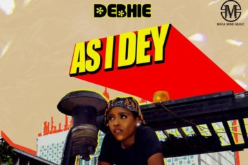 Debhie - As I Dey (Prod. Drey Beatz)