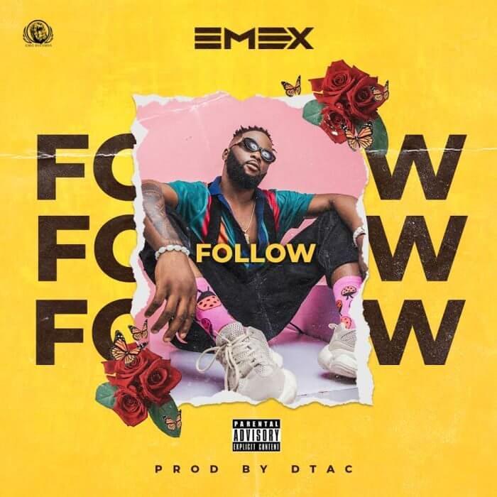 Emex - Follow (Prod. Dtac)