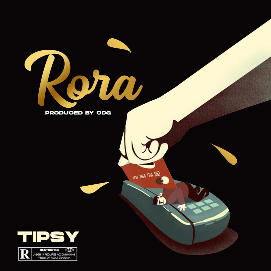 Tipsy - Rora (Prod. ODG)