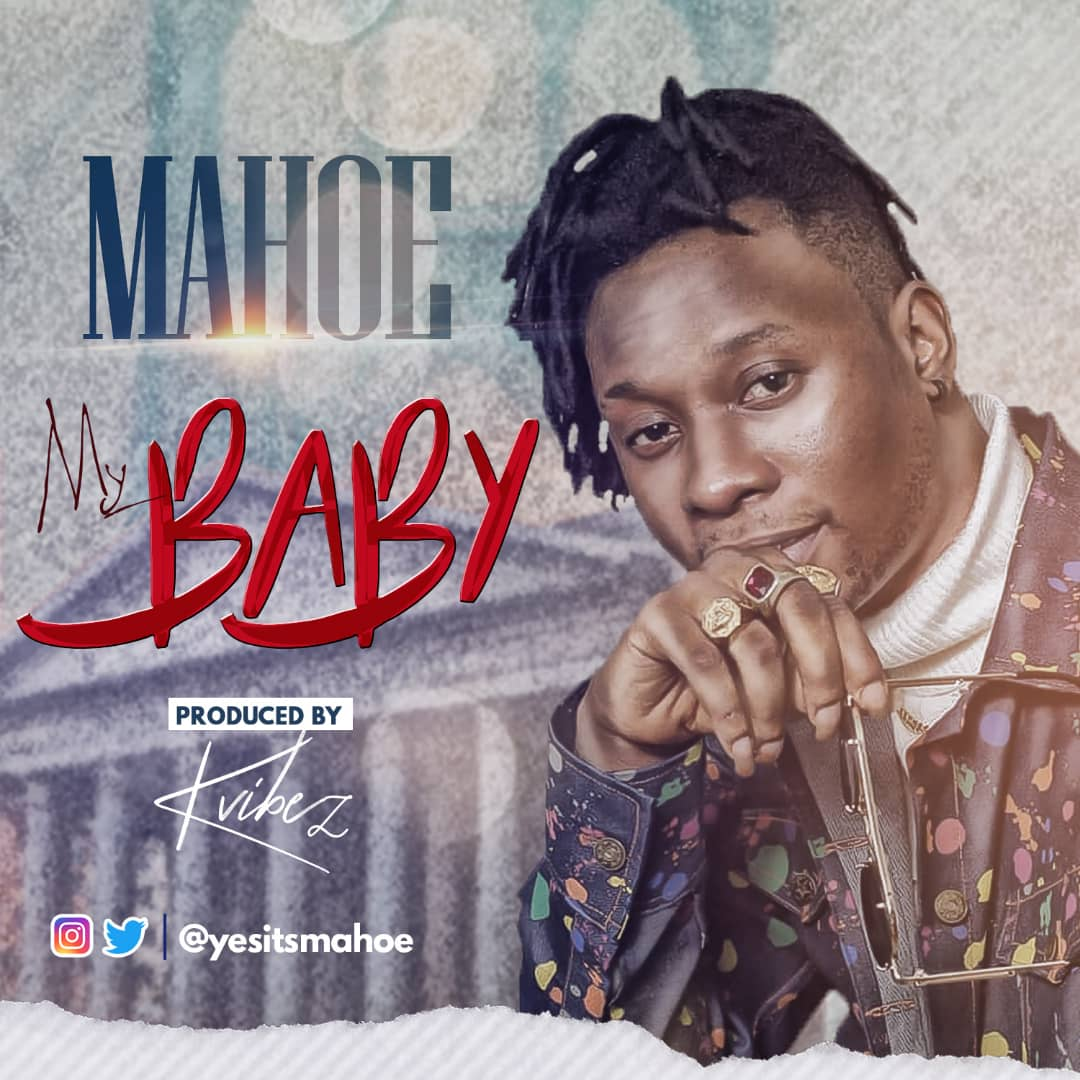 VIDEO: Mahoe – My Baby