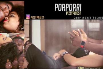 VIDEO: Pizzy Priest – Porporri