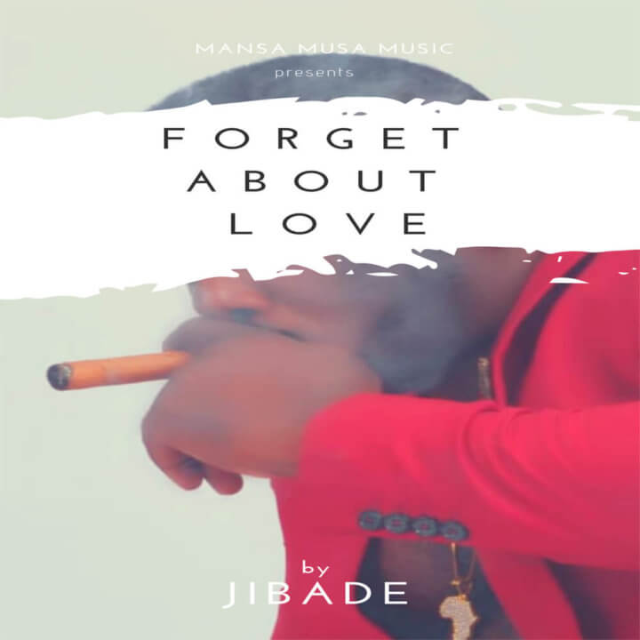Jibade - Forget About Love