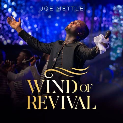 "Joe Mettle Releases ""Wind of Revival"" Album"
