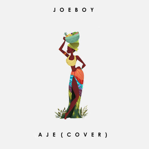 Joeboy - Aje (Cover)