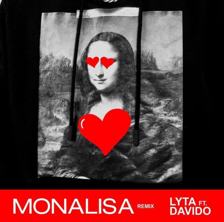 Lyta X Davido - Monalisa (Remix)