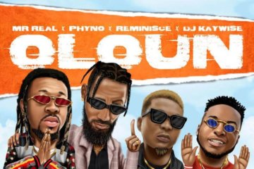 Mr Real - Oloun ft. Phyno, Reminisce & DJ Kaywise