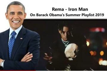 Rema's 'Iron Man' Spotted On Barrack Obama's Summer Playlist