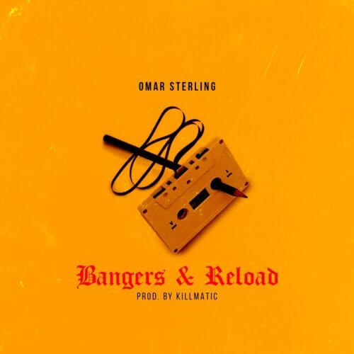 Omar Sterling - Bangers And Reload