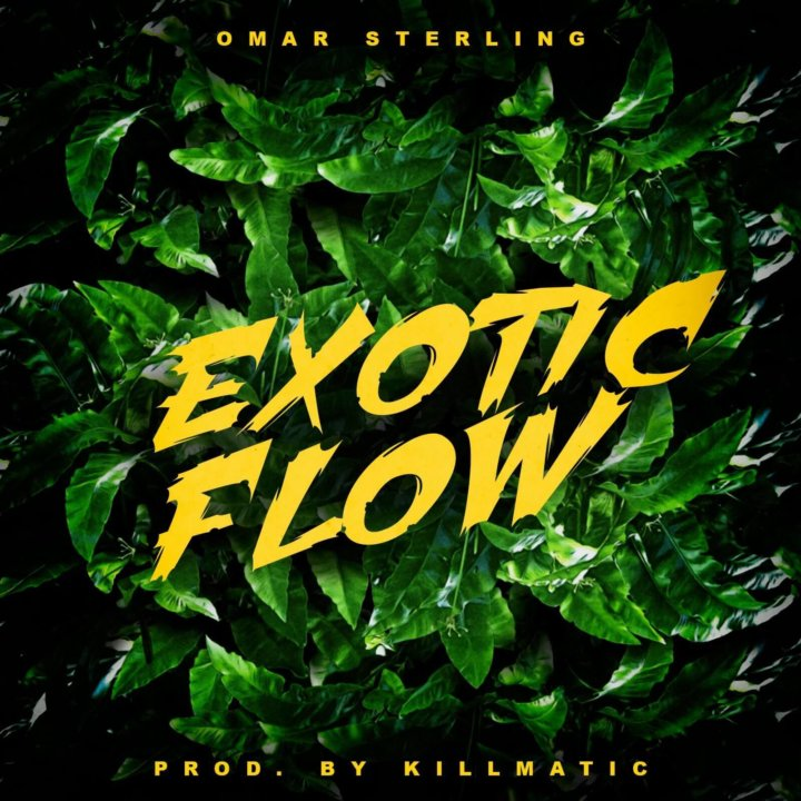 Omar Sterling - Exotic Flow