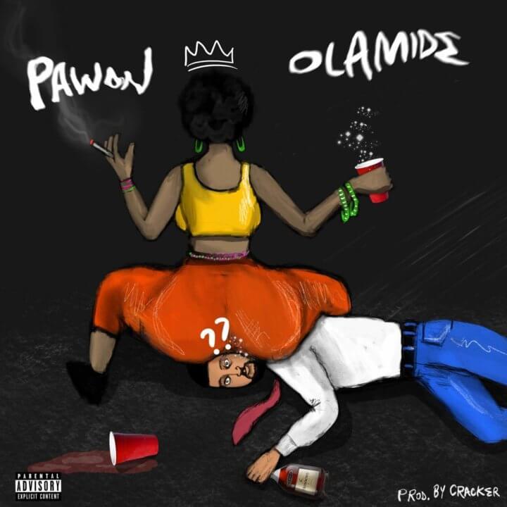 Olamide - Pawon (Prod. CrackerMallo)