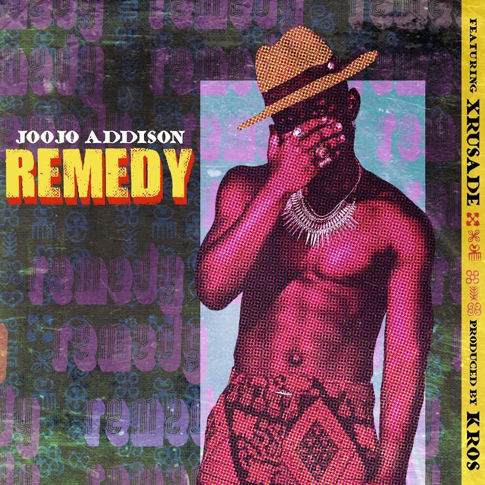 Joojo Addison - Remedy