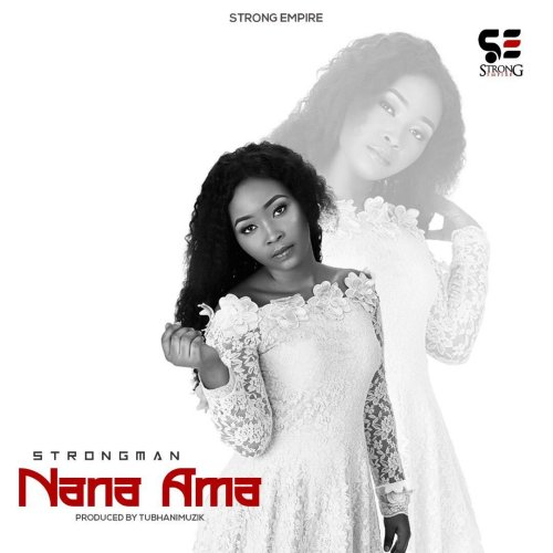 Strongman – Nana Ama