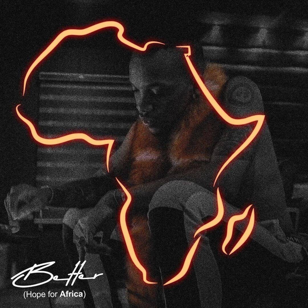 Download] Tekno - Better Challenge - Better (Hope for Africa