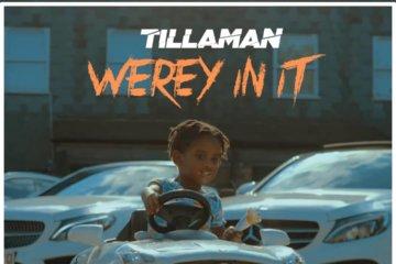 Tillaman - Werey In It