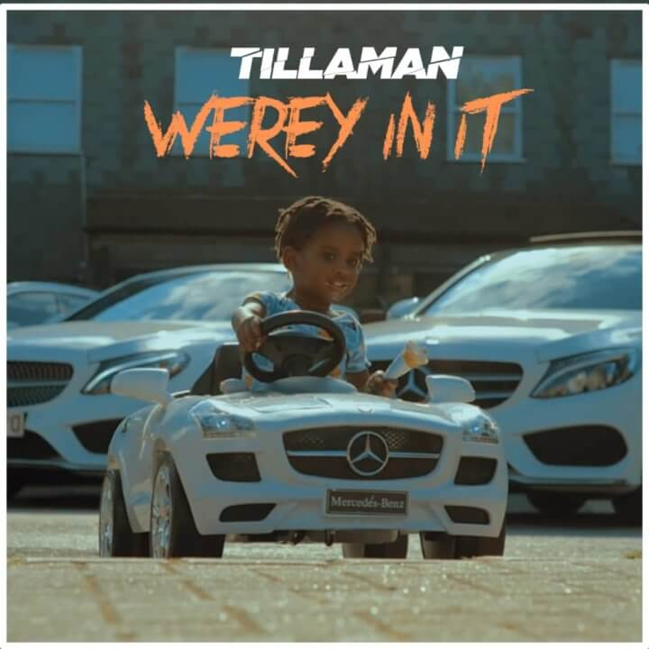 Tillaman - Werey In It