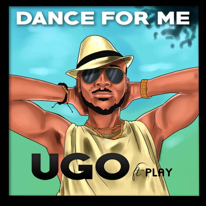 UGO - Dance for Me ft. Play