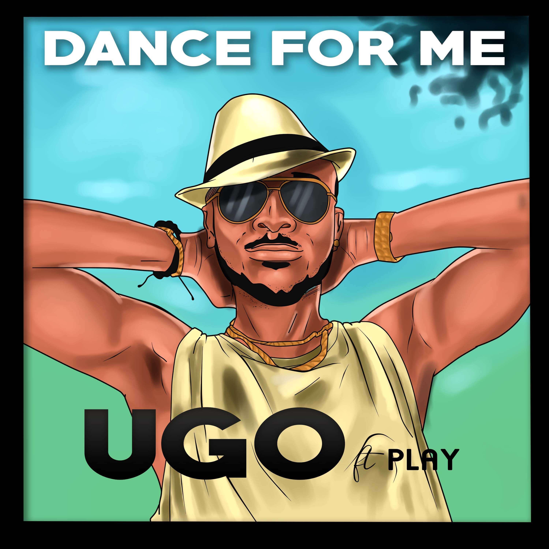 UGO - Dance for Me ft. Play