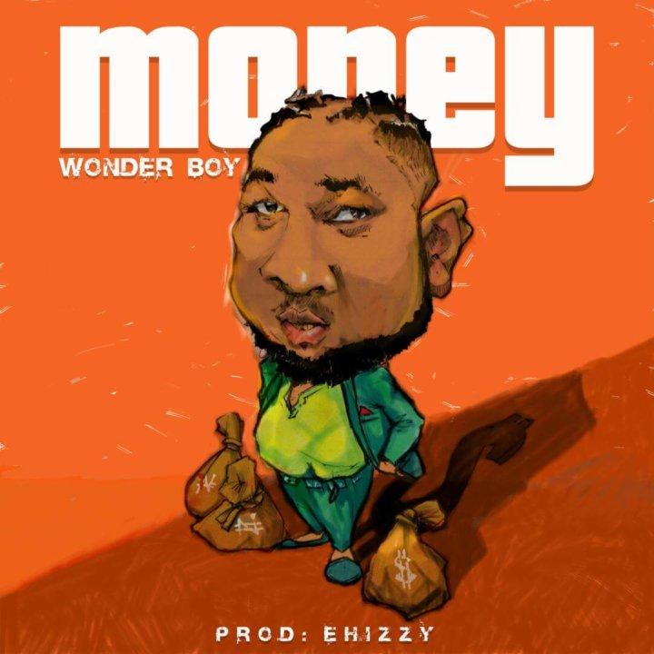 Wonderboy - Money (Prod. Ehizzy)