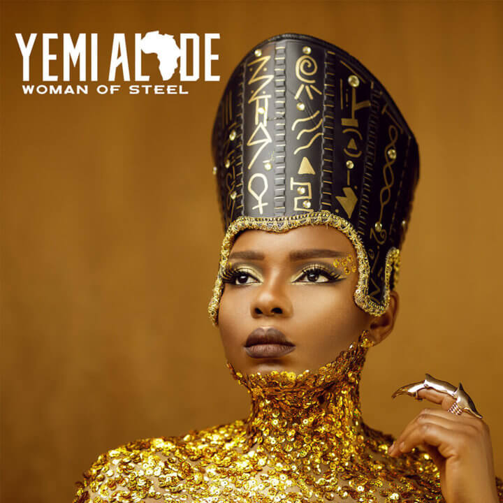 "Album: Yemi Alade – ""Woman Of Steel"""