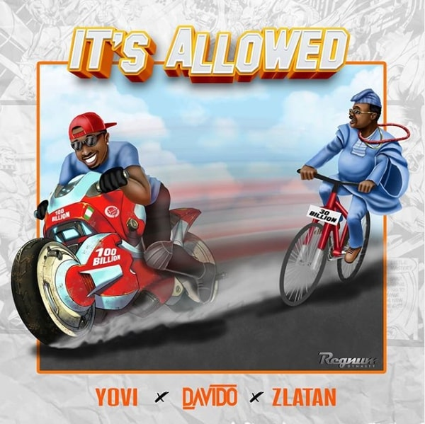Yovi X Davido X Zlatan - It's Allowed