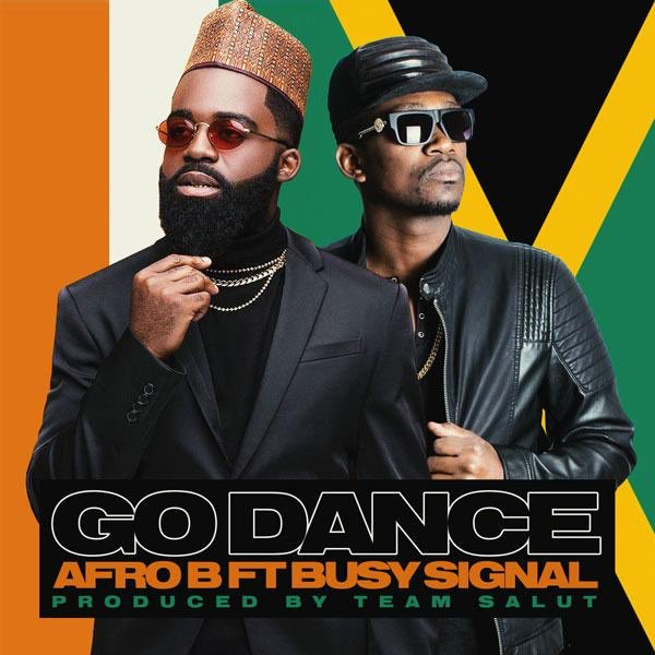 Afro B - Go Dance ft. Busy Signal